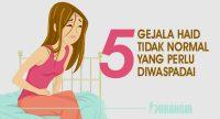5 Gejala Haid Tidak Normal Yang Perlu Diwaspadai